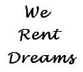 We rent dreams